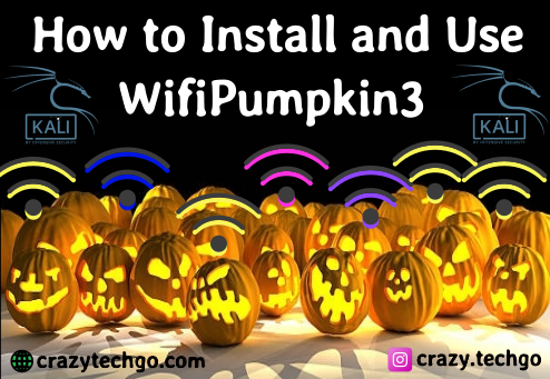 How To Install And Use Wifipumpkin3 In Kali Linux 2021 Crazy Techgo